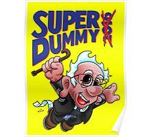 Super Dummy Poster