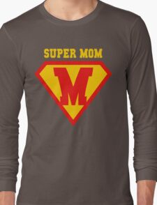 Super Mom Mother's Day Long Sleeve T-Shirt
