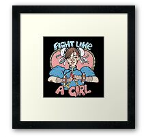 Fight Like A Girl - Chun Li (Street Fighter) Framed Print