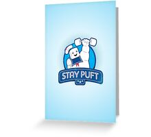 Stay Puft!  Greeting Card