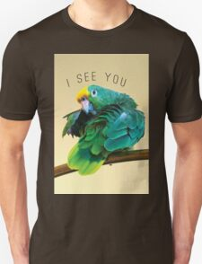 I see you. Sly Parrot Photo T-Shirt