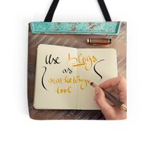 Handwritten text Use Blogs as Marketing Tools Tote Bag