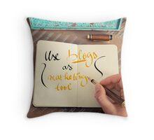Handwritten text Use Blogs as Marketing Tools Throw Pillow
