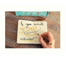 Handwritten text Is your Website SEO optimized ? Art Print