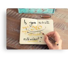 Handwritten text Is your Website SEO optimized ? Metal Print