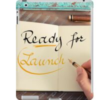 Handwritten text Ready for Launch iPad Case/Skin