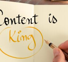 Handwritten text Content is King Sticker