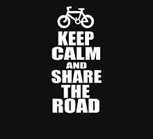 Keep Calm and Share The Road Unisex T-Shirt