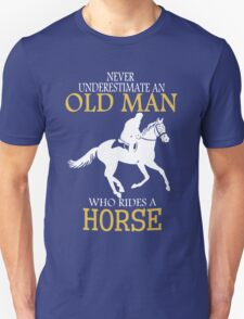 Never Underestimate Horse Rider Old Man T-Shirt