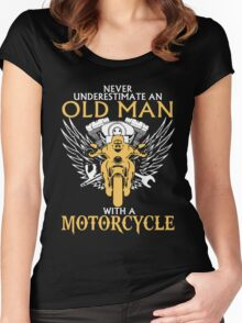 Never Underestimate Old Man With A Motorcycle Women's Fitted Scoop T-Shirt