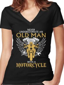 Never Underestimate Old Man With A Motorcycle Women's Fitted V-Neck T-Shirt