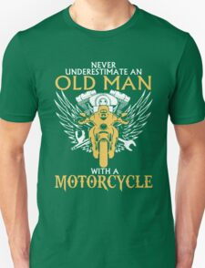 Never Underestimate Old Man With A Motorcycle T-Shirt
