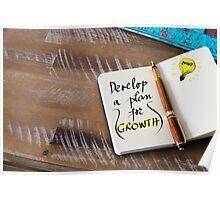 Written text DEVELOP A PLAN FOR GROWTH Poster