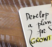 Written text DEVELOP A PLAN FOR GROWTH Sticker