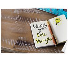 Written text IDENTIFY YOUR CORE STRENGTHS Poster
