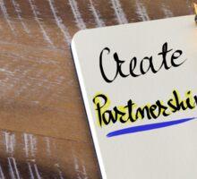 Written text CREATE PARTNERSHIPS Sticker