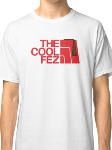 The Cool Fez Classic T-Shirt