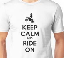 KEEP CALM AND RIDE ON - MOTOCROSS Unisex T-Shirt
