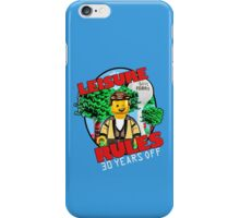 Leisure Rules - 30 Year's variant iPhone Case/Skin