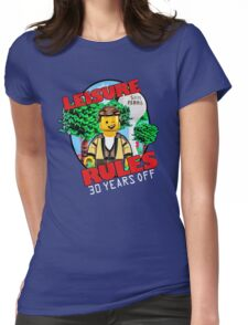 Leisure Rules - 30 Year's variant Womens Fitted T-Shirt