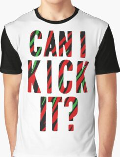 Can I Kick It? - Phife Dawg Graphic T-Shirt