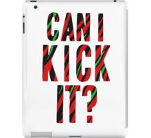 Can I Kick It? - Phife Dawg iPad Case/Skin
