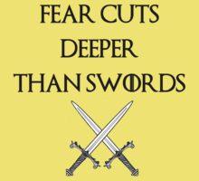 fear cuts deeper than swords -s Baby Tee