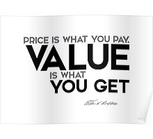 value you get - warren buffett Poster