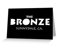 The Bronze – Buffy the Vampire Slayer, Sunnydale Greeting Card