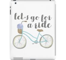 Let's Go For a Ride! iPad Case/Skin