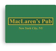 MacLaren's Pub, New York – How I Met Your Mother Canvas Print