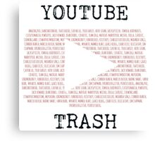 Youtube Trash Canvas Print