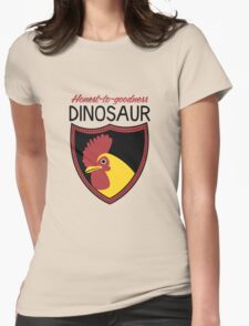 Honest-To-Goodness Dinosaur: Rooster (on light background) Womens Fitted T-Shirt