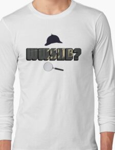 WWSHD Long Sleeve T-Shirt