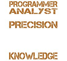 Programmer Analyst Photographic Print