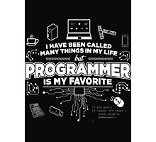 Programmer is my favorite Photographic Print