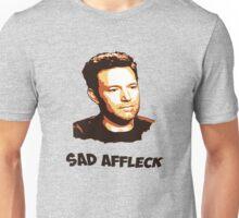 Sad Affleck - Batman vs. Superman Unisex T-Shirt