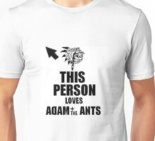 This Person Loves Adam&The Ants Unisex T-Shirt