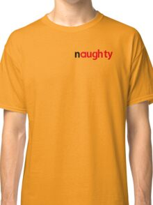 Naughty Nutella Classic T-Shirt