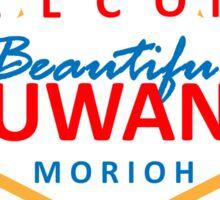 Welcome to Beautiful Duwang Sticker