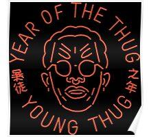 Year Of The Thug (Orange) Poster
