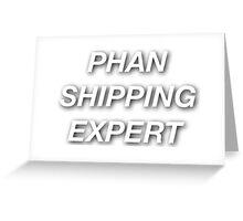 Phan Shipping Expert Greeting Card