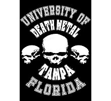 University of Death Metal Photographic Print