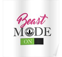Beast Mode On For Ladies HerbaSwag Poster