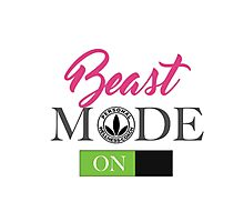 Beast Mode On For Ladies HerbaSwag Photographic Print