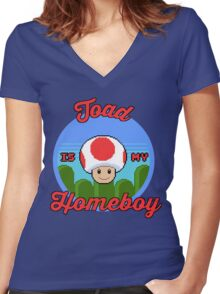 Toad is my Homeboy Women's Fitted V-Neck T-Shirt