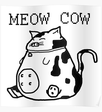 Meow Cow Black Poster