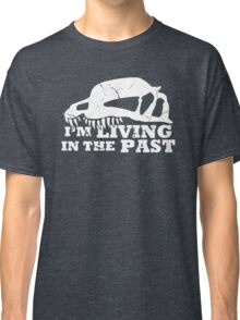 Living in the Past with Dilophosaurus Classic T-Shirt