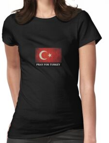 Pray for Turkey Womens Fitted T-Shirt