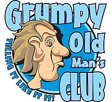 Grumpy Old Man's Club Photographic Print